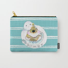 Don't Ever Abandon Me- Sea Monster Carry-All Pouch