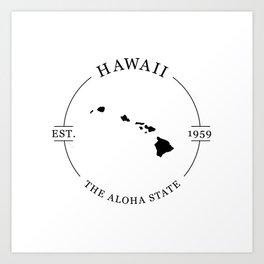 Hawaii - The Aloha State Art Print