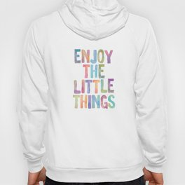 Enjoy the Little Things Watercolor Rainbow Design Inspirational Quote bedroom Wall Art Home Decor Hoody