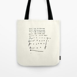 Don't Be Distracted Tote Bag