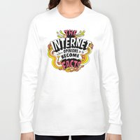internet Long Sleeve T-shirts featuring The Internet. by Chris Piascik