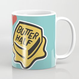 You're My Butter Half Coffee Mug