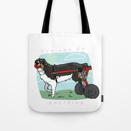 You Can Do Anything Tote Bag