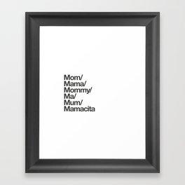 mamacita Framed Art Print