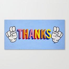 """Thanks"" Canvas Print"