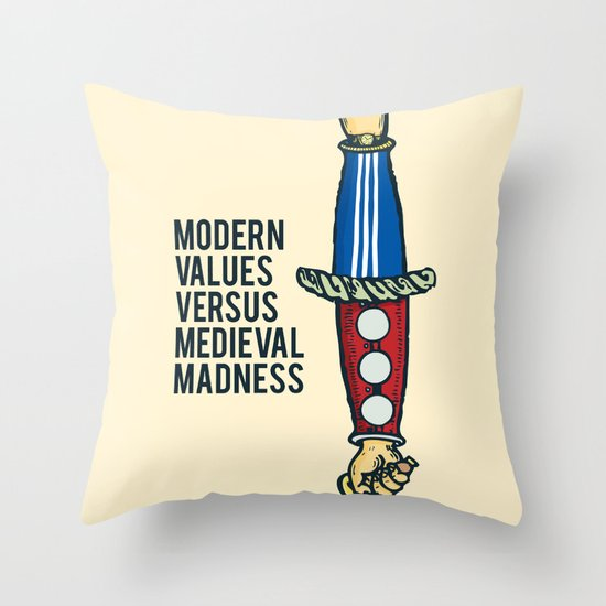 Modern Values versus Medieval Madness Throw Pillow