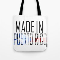 puerto rico Tote Bags featuring Made In Puerto Rico by VirgoSpice