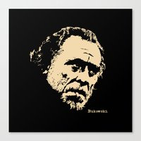 bukowski Canvas Prints featuring Bukowski#! by f_e_l_i_x_x
