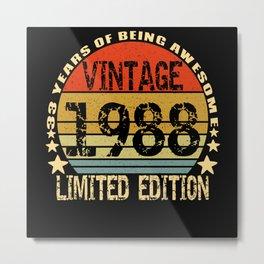 Vintage 1988 Limited Edition 33 Years Metal Print