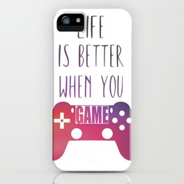 gamer quote for gamers a controller of the ps4 life is better when you game iPhone Case