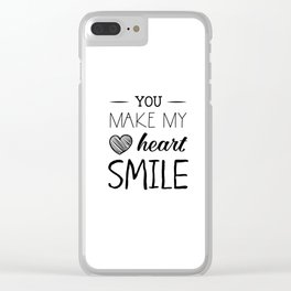 You make my heart smile Clear iPhone Case