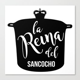 La Reyna del Sancocho Canvas Print