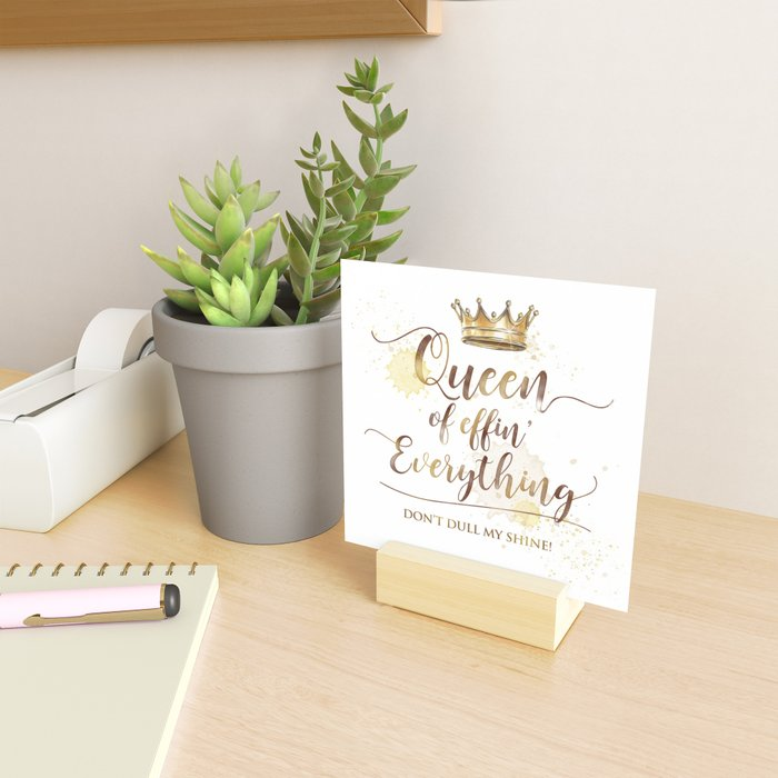 Queen of effin' Everything Mini Art Print