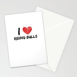 I Love Riding Bulls Stationery Cards