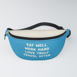 Eat Well, Work Hard Motivational Quote Fanny Pack