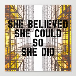 She Did Canvas Print