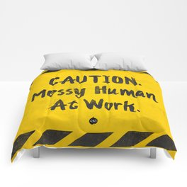 CAUTION. Messy Human At Work Comforters