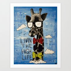 The High Life Art Print