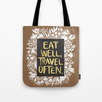 eat well travel often Tote Bags featuring Eat Well, Travel Often (on Kraft) by Cat Coquillette