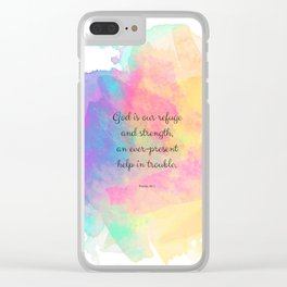 Psalm 46:1, God is our Refuge, Scripture Quote Clear iPhone Case