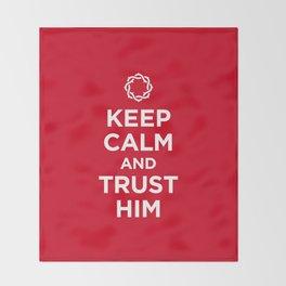 Keep Calm & Trust Him Throw Blanket