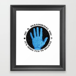 Me & Paranormal You - James Roper Design - Palmistry (black lettering) Framed Art Print