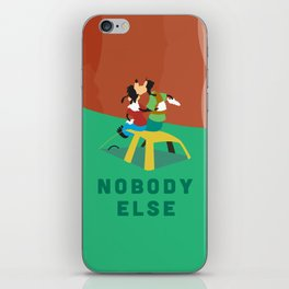 Nobody Else iPhone Skin