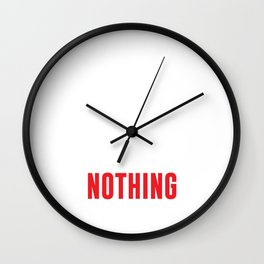 Its Like that Push Up from Last Year was for Nothing T-shirt Wall Clock