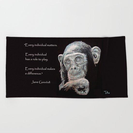 a Jane Goodall quote - black Beach Towel
