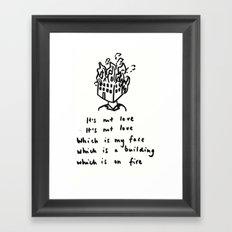 Love -> Building on Fire Framed Art Print
