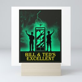Bill And Ted's Excellent Mini Art Print