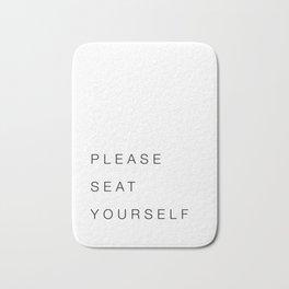 Please Seat Yourself Bath Mat