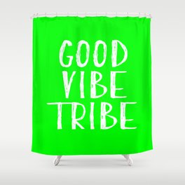 Good Vibe Tribe - Lime Green Shower Curtain