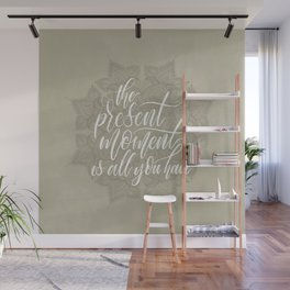 Present Moment Handlettered Quote with Mandala | Mindfulness | Beige Wall Mural