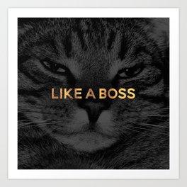 Like A Boss / Cat Art Print