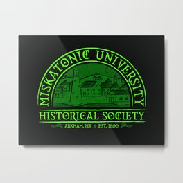 Miskatonic Historical Society Metal Print