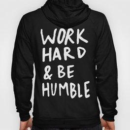 Work Hard and Be Humble x Rose Hoody