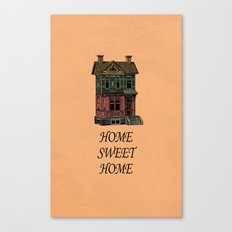 Home Sweet Home Quotes Canvas Print