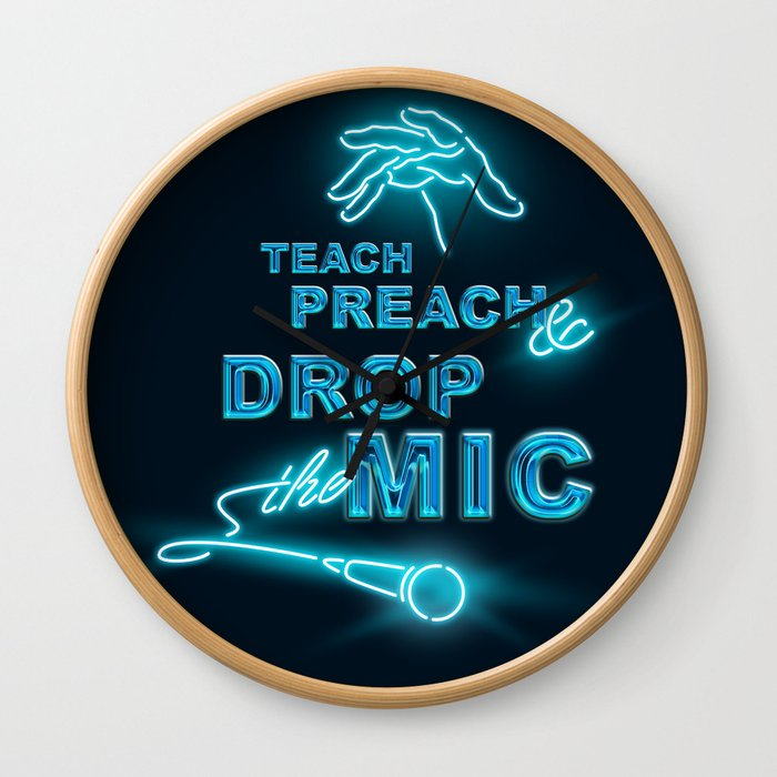 Teach Preach & Drop the Mic Wall Clock