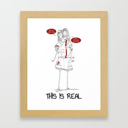 This is real Framed Art Print