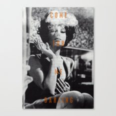 Come For Me, Darling Canvas Print