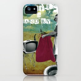 life on stand by iPhone Case