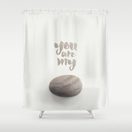 You Are My Rock Shower Curtain