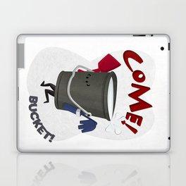 Come! Bucket! Laptop & iPad Skin