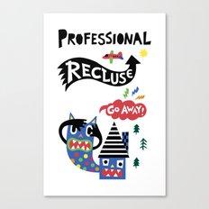 Professional Recluse Canvas Print