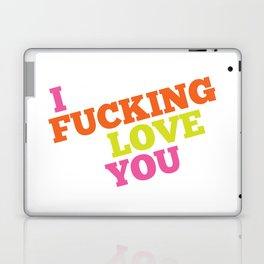 I Fucking Love You Laptop & iPad Skin