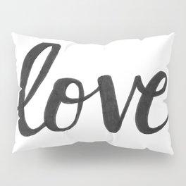 Love Black Pillow Sham