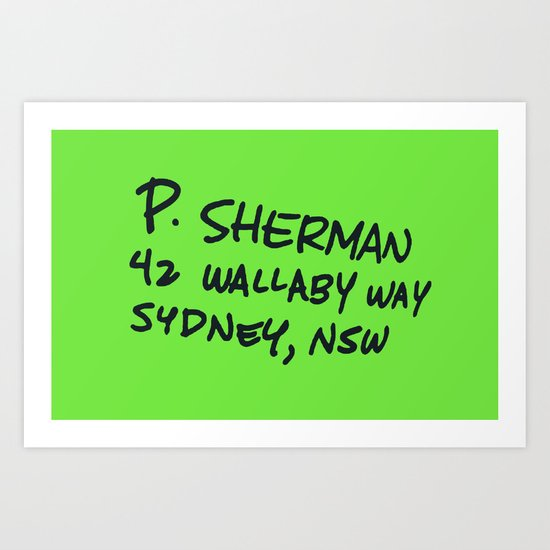 P. Sherman, 42 Wallaby Way Art Print