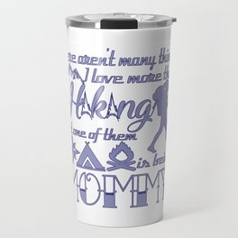 Hiking Mommy Travel Mug