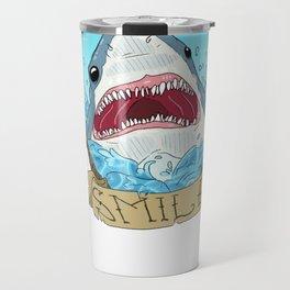 Dont Tell Me to Smile Travel Mug